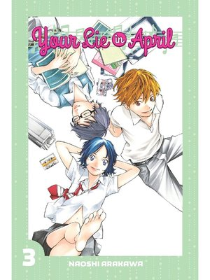 cover image of Your Lie in April, Volume 3